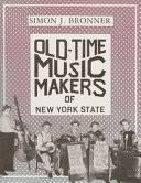 Old Time Music Makers Of New York State