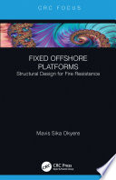 Fixed Offshore Platforms Structural Design for Fire Resistance