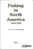 Fishing in North America  1876 1910