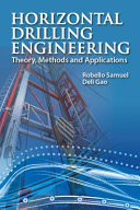 Horizontal Drilling Engineering Theory Methods And Applications Book PDF