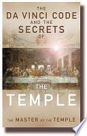 The Da Vinci Code And The Secrets Of The Temple Book