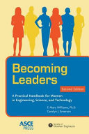link to Becoming leaders : a practical handbook for women in engineering, science, and technology in the TCC library catalog