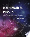 Mathematical Physics with Partial Differential Equations