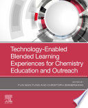 Technology Enabled Blended Learning Experiences for Chemistry Education and Outreach