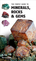 The Firefly Guide to Minerals  Rocks and Gems