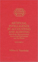 Artificial Intelligence in Accounting and Auditing  Knowledge representation  accounting applications and the future