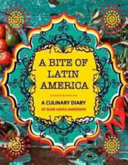 Books - Bite of Latin America, A: Recipes worth travelling for! | ISBN 9780798173742