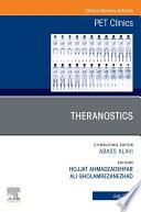 Theranostics  An Issue of PET Clinics   E Book