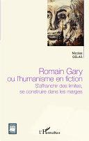 Pdf Romain Gary ou l'humanisme en fiction Telecharger