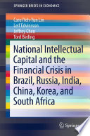 National Intellectual Capital And The Financial Crisis In Brazil Russia India China Korea And South Africa