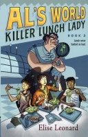 Killer Lunch Lady