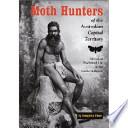Moth Hunters of the Australian Capital Territory