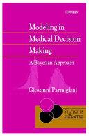 Modeling in medical decision making