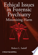 Ethical Issues in Forensic Psychiatry