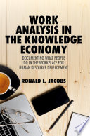 Work Analysis in the Knowledge Economy