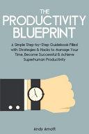 The Productivity Blueprint