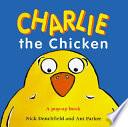 Charlie the Chicken