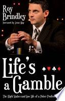 Life s a Gamble Book PDF