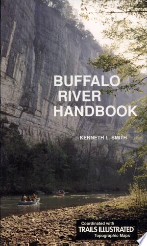 Download Buffalo River Handbook Free Books - eBookss.Pro