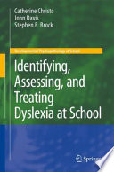 Identifying Assessing And Treating Dyslexia At School