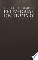 Read Online English - Azerbaijani Proverbial Dictionary Epub