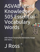 ASVAB Word Knowledge  505 Essential Vocabulary Words