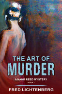 The Art of Murder (A Hank Reed Mystery, Book 1) Pdf