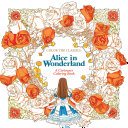 Color the Classics: Alice in Wonderland