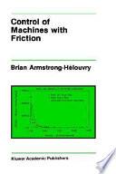 Control of Machines with Friction