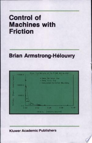 Download Control of Machines with Friction Free PDF Books - Free PDF