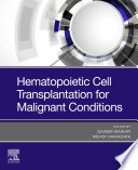 Hematopoietic Cell Transplantation for Malignant Conditions