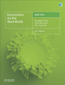 Economics for the Real World Units 3   4