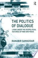 The Politics Of Dialogue
