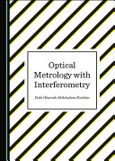 Optical Metrology With Interferometry Book PDF