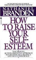 How to Raise Your Self Esteem