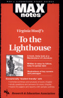 To the Lighthouse by Virginia Woolf  MAXnotes