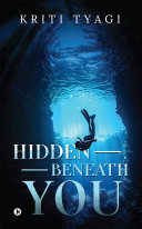 Hidden Beneath You Book