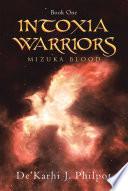 Intoxia Warriors