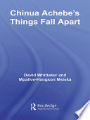 Chinua Achebe s Things Fall Apart