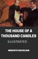 Free Download The House of a Thousand Candles Illustrated Book