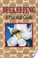 Beekeeping  : A Practical Guide