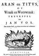Aran en Titus  of Wraak en Weerwraak  treurspel in five acts and in verse