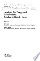 Analysis for drugs and metabolites, including anti-infective agents