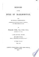 Memoirs of the Duke of Marlborough with His Original Correspondence