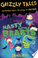 Nasty Little Beasts