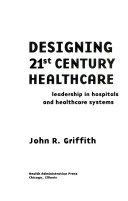 Designing 21st Century Healthcare