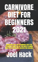 Carnivore Diet for Beginners 2021