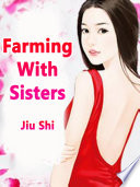 Farming With Sisters