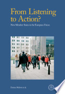 From Listening To Action  New Member States In European Union