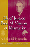 Chief Justice Fred M  Vinson of Kentucky
